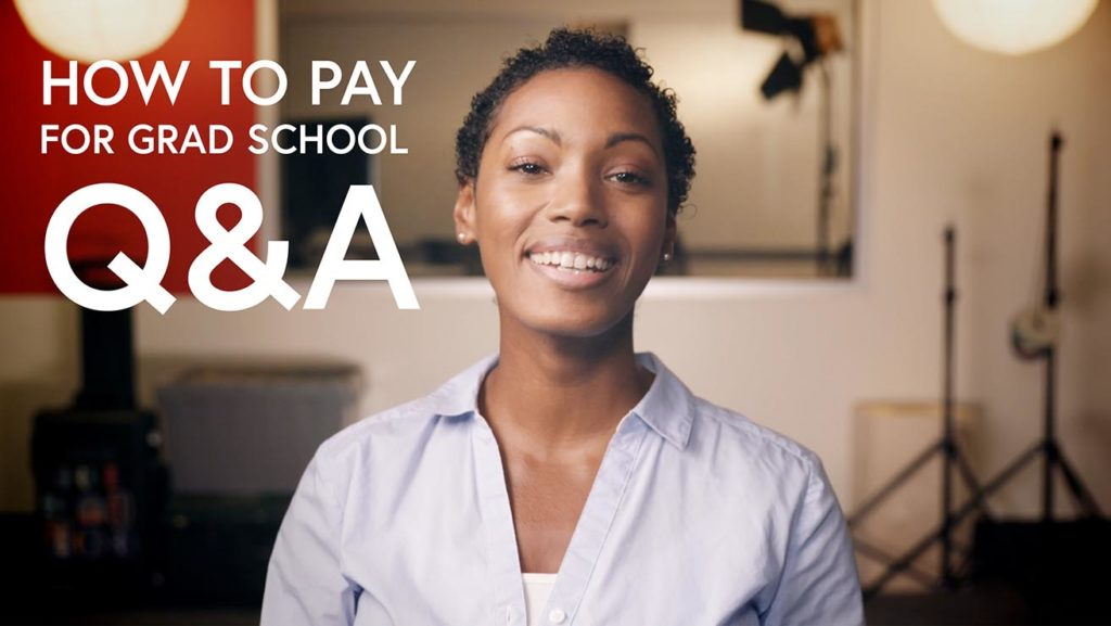 How to Pay for Grad School: Q & A