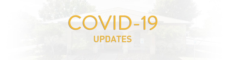 COVID-19 (Coronavirus) Updates